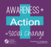 Window Cling: Awareness + Action = Social Change